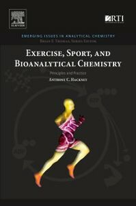Foto Cover di Exercise, Sport, and Bioanalytical Chemistry, Ebook inglese di Anthony C Hackney, edito da Elsevier Science