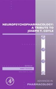 Neuropsychopharmacology: A Tribute to Joseph T. Coyle - cover