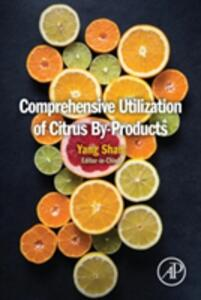 Comprehensive Utilization of Citrus By-Products - cover