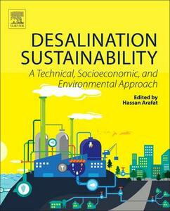 Desalination Sustainability: A Technical, Socioeconomic, and Environmental Approach - cover
