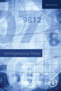 Semihypergroup Theory - Bijan Davvaz - cover