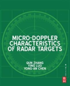 Micro-Doppler Characteristics of Radar Targets - Qun Zhang,Ying Luo,Yong-An Chen - cover