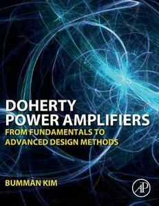 Doherty Power Amplifiers: From Fundamentals to Advanced Design Methods - Bumman Kim - cover