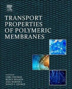 Transport Properties of Polymeric Membranes - cover