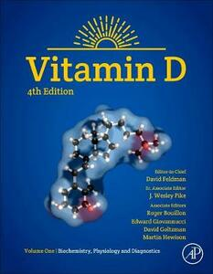 Vitamin D: Volume 1: Biochemistry, Physiology and Diagnostics - cover