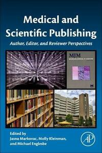 Medical and Scientific Publishing: Author, Editor, and Reviewer Perspectives - cover