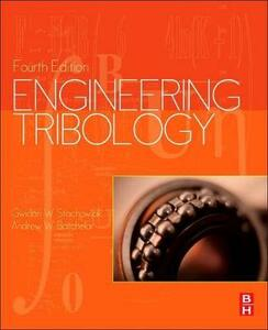 Engineering Tribology - Gwidon Stachowiak,Andrew W Batchelor - cover