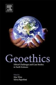 Geoethics: Ethical Challenges and Case Studies in Earth Sciences - cover