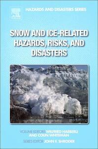 Snow and Ice-Related Hazards, Risks, and Disasters - cover