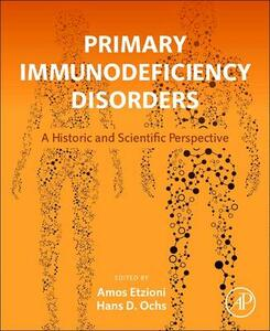 Primary Immunodeficiency Disorders: A Historic and Scientific Perspective - cover