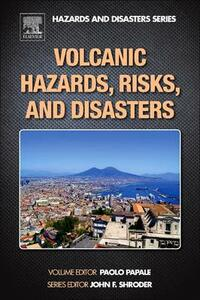 Volcanic Hazards, Risks and Disasters - cover