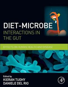 Diet-Microbe Interactions in the Gut: Effects on Human Health and Disease - cover