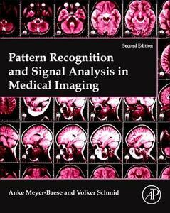 Pattern Recognition and Signal Analysis in Medical Imaging - Volker J. Schmid - cover