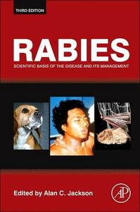 Rabies: Scientific Basis of the Disease and Its Management - cover