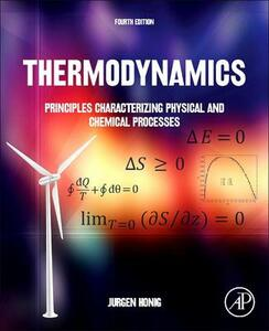 Thermodynamics: Principles Characterizing Physical and Chemical Processes - Jurgen M. Honig - cover