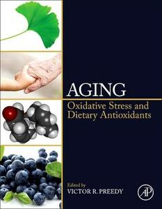 Aging: Oxidative Stress and Dietary Antioxidants - cover