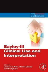 Bayley-III Clinical Use and Interpretation - cover