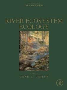 River Ecosystem Ecology: A Global Perspective - cover