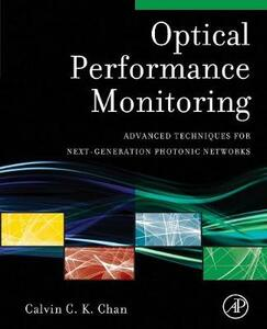 Optical Performance Monitoring: Advanced Techniques for Next-Generation Photonic Networks - Chan - cover