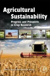 Agricultural Sustainability: Progress and Prospects in Crop Research - cover