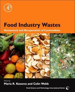 Food Industry Wastes: Assessment and Recuperation of Commodities - cover