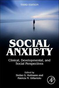 Social Anxiety: Clinical, Developmental, and Social Perspectives - cover
