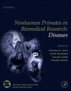 Nonhuman Primates in Biomedical Research: Diseases - cover
