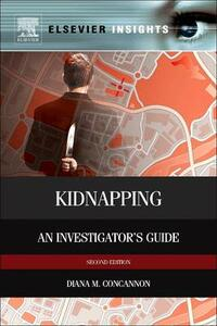 Kidnapping: An Investigator's Guide - Diana M. Concannon - cover