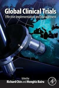 Global Clinical Trials: Effective Implementation and Management - cover