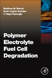 Polymer Electrolyte Fuel Cell Degradation - cover