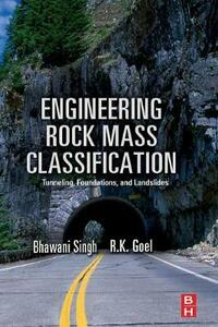 Engineering Rock Mass Classification: Tunnelling, Foundations and Landslides - cover