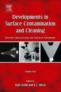 Developments in Surface Contamination and Cleaning, Volume 4: Detection, Characterization, and Analysis of Contaminants - cover