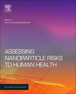 Assessing Nanoparticle Risks to Human Health - cover