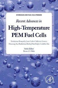 Ebook in inglese Recent Advances in High-Temperature PEM Fuel Cells Bujlo, Piotr , Gomez, Juan Carlos Calderon , Pasupathi, Sivakumar , Su, Huaneng