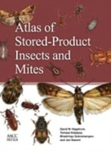 Ebook in inglese Atlas of Stored-Product Insects and Mites Hagstrum, David