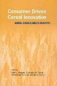 Foto Cover di Consumer Driven Cereal Innovation, Ebook inglese di Peter Weegels, edito da Elsevier Science