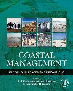 Coastal Management: Global Challenges and Innovations - Bernhard Glaeser,Seshachalam Srinivasalu,Krishnamurthy - cover