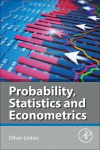 Probability, Statistics and Econometrics - Oliver Linton - cover