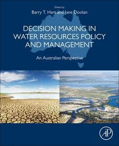 Decision Making in Water Resources Policy and Management: An Australian Perspective - cover