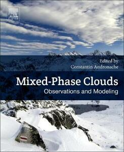 Mixed-Phase Clouds: Observations and Modeling - cover