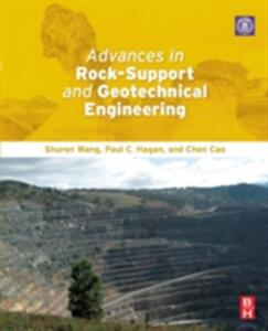 Advances in Rock-Support and Geotechnical Engineering - Shuren Wang,Paul C. Hagan,Chen Cao - cover
