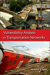 Vulnerability Analysis for Transportation Networks - cover