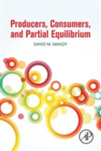 Producers, Consumers, and Partial Equilibrium - David Mandy - cover