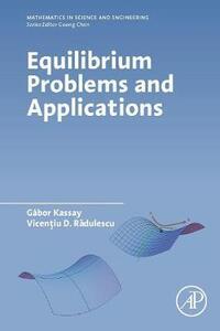 Equilibrium Problems and Applications - Vicentiu Radulescu - cover