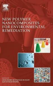 New Polymer Nanocomposites for Environmental Remediation - Hussain,Mishra - cover