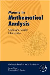 Means in Mathematical Analysis: Bivariate Means - Gheorghe Toader,Iulia Costin - cover