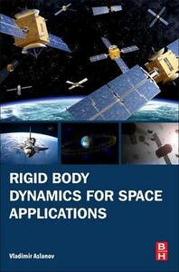 Rigid Body Dynamics for Space Applications - Vladimir S Aslanov - cover