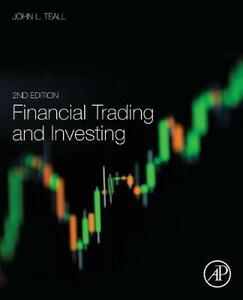 Financial Trading and Investing - John L. Teall - cover