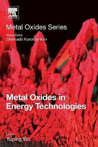 Metal Oxides in Energy Technologies - cover
