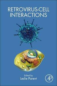 Retrovirus-Cell Interactions - cover